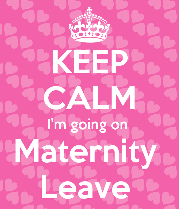 keep-calm-i-m-going-on-maternity-leave-1