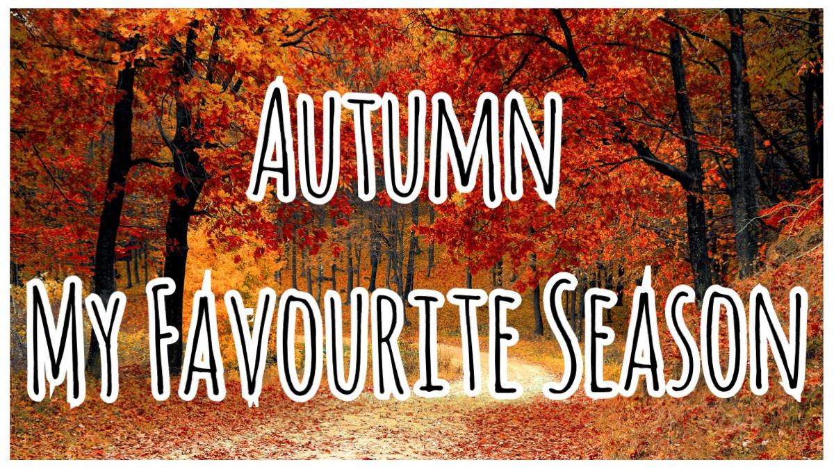 Autumn My Favourite Season