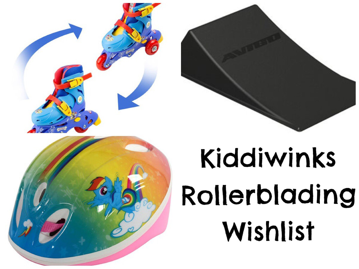 Kiddiwinks Rollerblading Wishlist