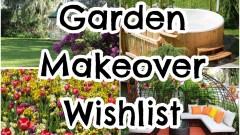 #AD – Garden Wishlist