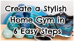 #AD – Create A Stylish Home Gym In 6 Easy Steps