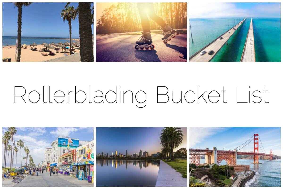 My rollerblading bucket list includes Playa Las Americas, Florida Keys, Miami, San Francisco, Melbourne to name a few