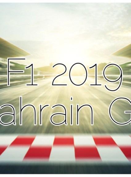 Bahrain GP 2019 – Live Reactions