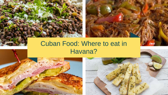 cuban food where to eat in havana - Cuban food: Where to eat in Havana?