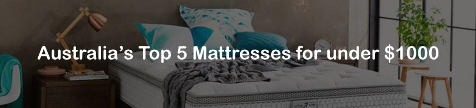 Australia's top 5 mattresses for under $1000