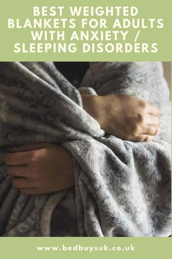 Best Weighted Blanket for Adults with Anxiety Sleeping Disorders