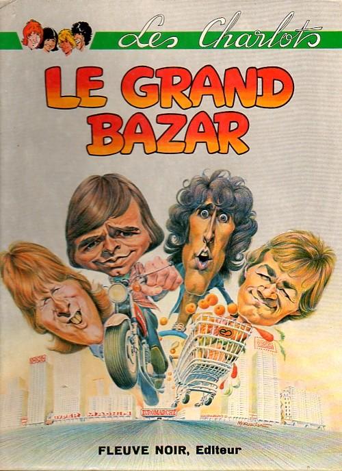 Le Grand Bazar Les Charlots : grand, bazar, charlots, Charlots, Grand, Bazar