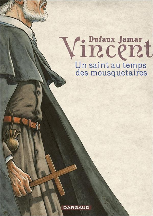 La Vie Au Temps Des Mousquetaires : temps, mousquetaires, Vincent, Saint, Temps, Mousquetaires