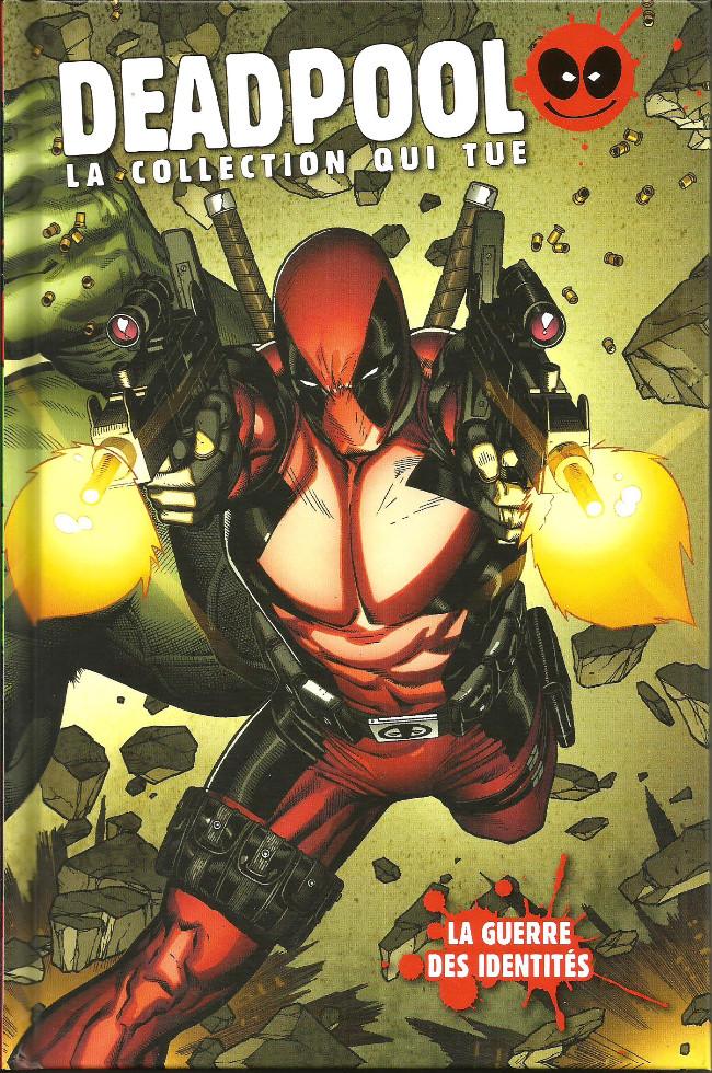Deadpool La Collection Qui Tue : deadpool, collection, Deadpool, Collection, (Hachette), -2554-, Guerre, Identités