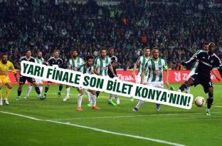 Yarı finale son bilet Konya'nın!..