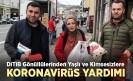 DİTİB gönüllülerinden yaşlılara ve kimsesizlere koronavirüs yardımı