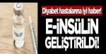 Diyabet hastalarına iyi haber! E-insülin geliştirildi