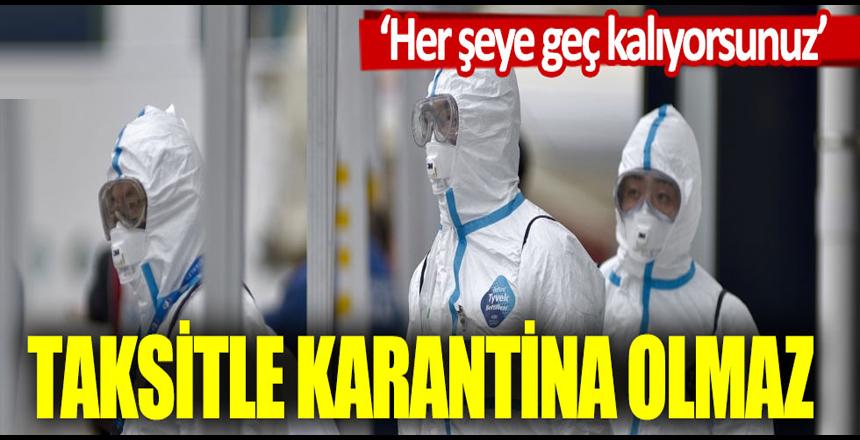 Aytun Çıray: Taksitle karantina olmaz