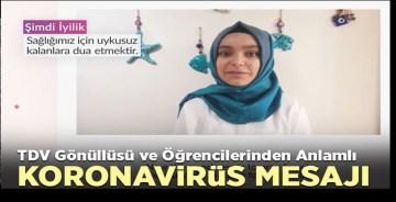 TDV gönüllüsü öğrencilerden anlamlı koronavirüs mesajı