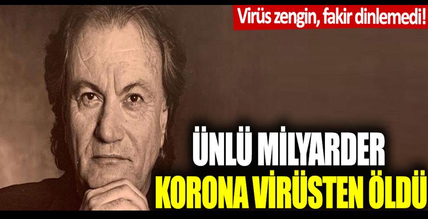 Ünlü milyarder iş adamı Sergio Rossi korona virüsten hayatını kaybetti