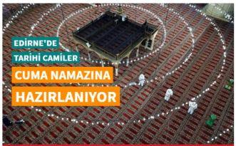 Edirne'de tarihi camiler cuma namazına hazırlanıyor