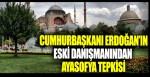 Cumhurbaşkanı Erdoğan'ın eski danışmanından Ayasofya tepkisi