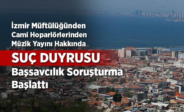 İzmir Müftülüğünden suç duyurusu