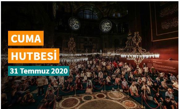 """31 Temmuz 2020 tarihli Diyanet Cuma Hutbesi """"Veda Hutbesi: Çağları Aşan Nebevi Vasiyet"""""""