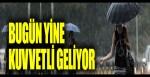 Bugün yine kuvvetli geliyor: Orta ve Doğu Karadeniz için yağış uyarısı