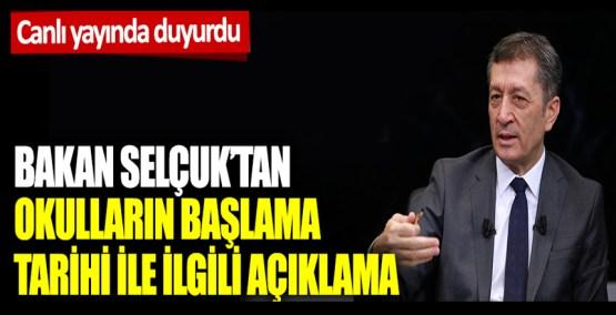 Bakan Selçuk'tan okulların başlama tarihi ile ilgili açıklama: Canlı yayında duyurdu