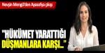 Nevşin Mengü'den Ayasofya çıkışı: AKP yarattığı düşmanlara karşı
