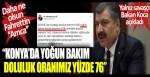 """Daha ne olsun Fahrettin """"Amca"""": """"Konya'da yoğun bakım doluluk oranımız yüzde 76"""""""