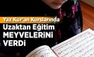 Yaz Kur'an Kurslarında uzaktan eğitim meyvelerini verdi