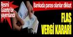 Bankada parası olanlar dikkat: Flaş faiz kararı, Resmi Gazete'de yayımlandı