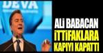 DEVA Partisi Genel Başkanı Ali Babacan ittifaklara kapıyı kapattı