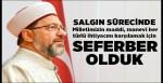Prof. Dr. Erbaş: Salgın sürecinde milletimizin her türlü ihtiyacını karşılamak için seferber olduk