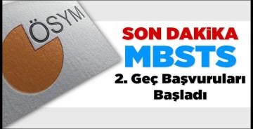 MBSTS için 2. geç başvurular başladı