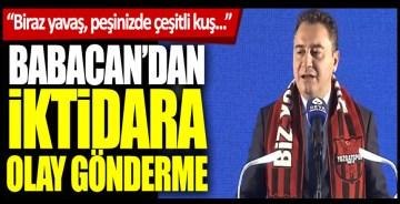 Yozgat'ta konuşan DEVA Partisi Genel Başkanı Ali Babacan'dan iktidara olay gönderme