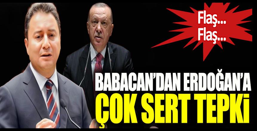 Ali Babacan'dan Cumhurbaşkanı Erdoğan'a çok sert tepki!
