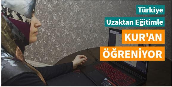 Türkiye uzaktan eğitimle Kur'an öğreniyor