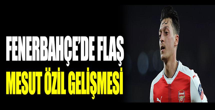 Fenerbahçe'de flaş Mesut Özil gelişmesi
