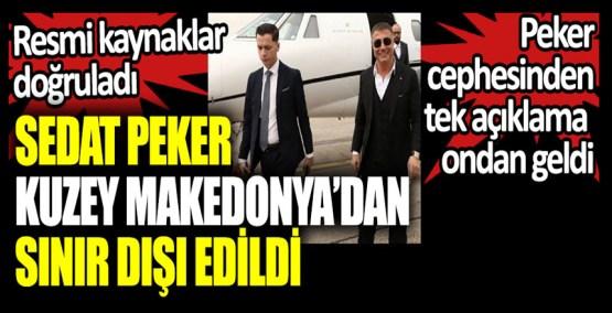Sedat Peker, Kuzey Makedonya'dan sınır dışı edildi. Resmi kaynaklar doğruladı