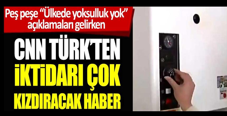 CNN Türk'ten iktidarı kızdıracak haber! Doğalgaz pahalı diye odun yakmaya başladılar