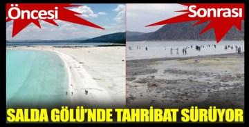 Tahribat sürüyor: Salda Gölü'nde sular 50 metre çekildi