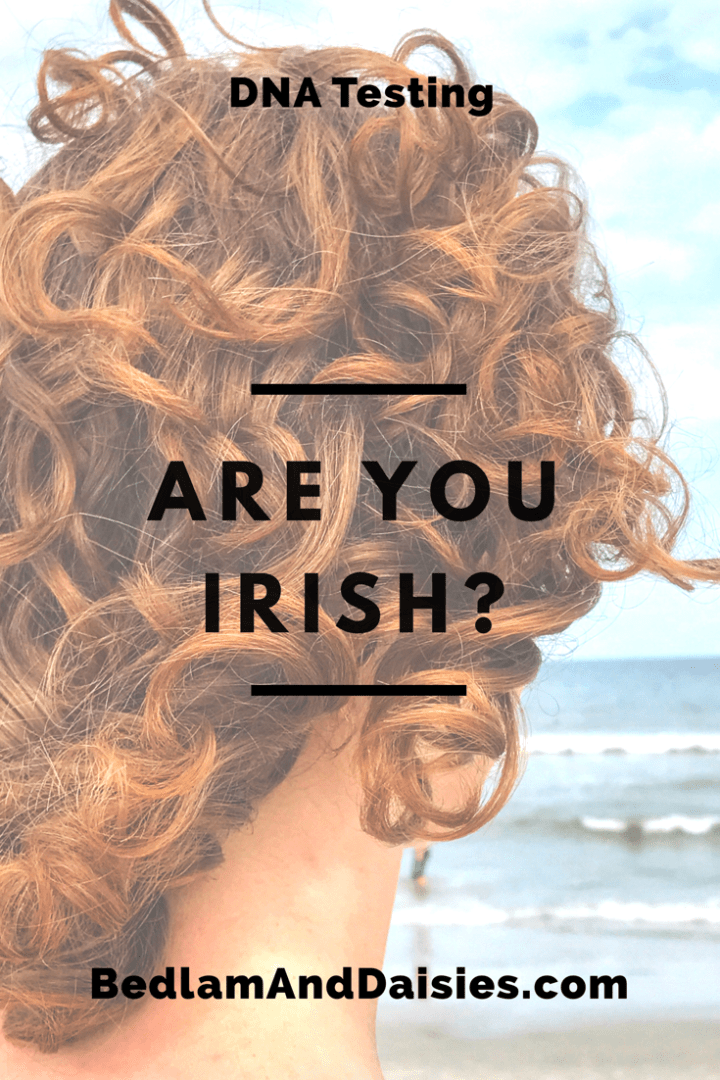 Are you Irish?