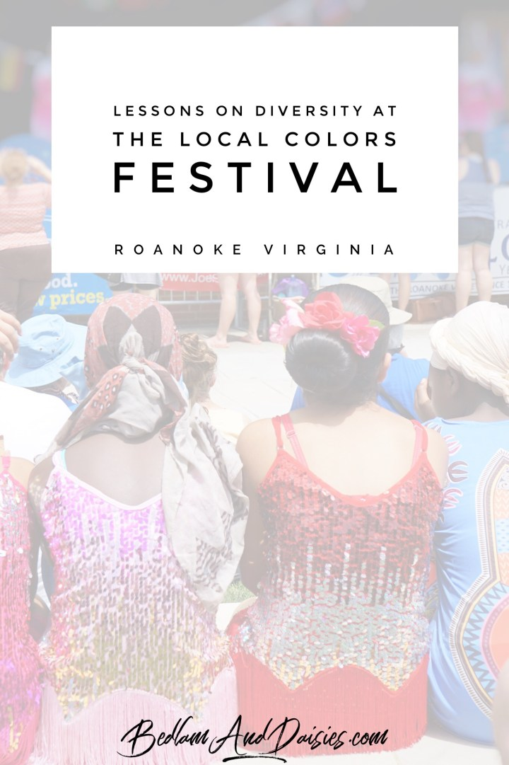 Lessons on diversity at the local colors festival roanoke virginia