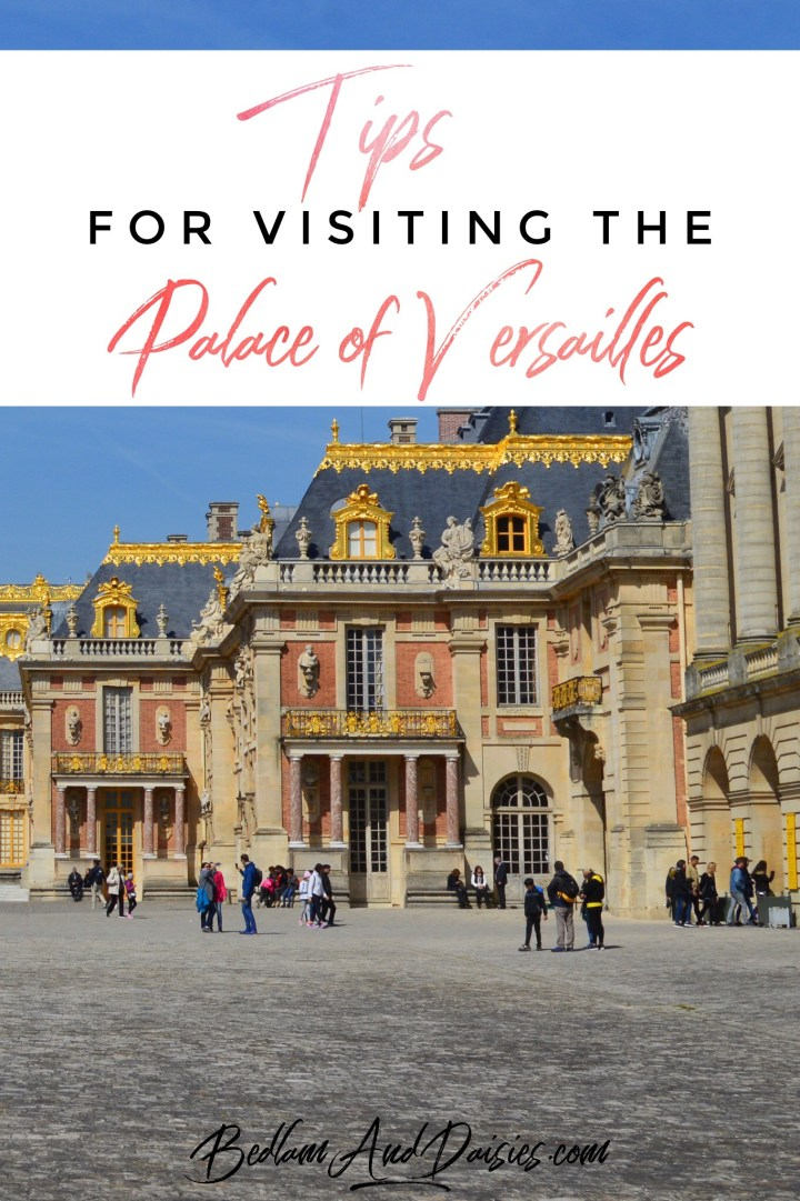Tips for Visiting the Palace of Versailles
