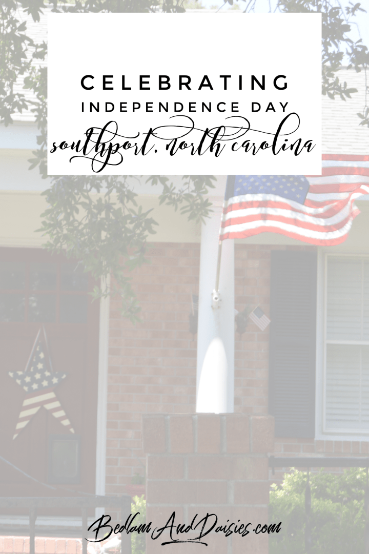Celebrating Independence Day Southport, North Carolina