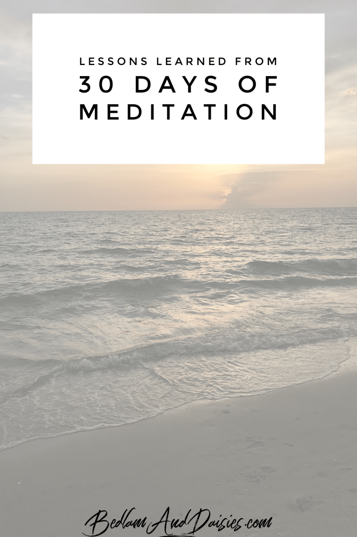 What I Learned From 30 Days Of Meditation