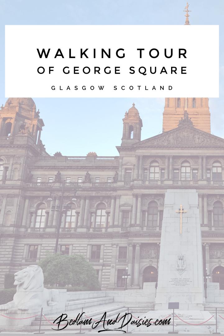 Walking Tour of George Square Glasgow Scotland