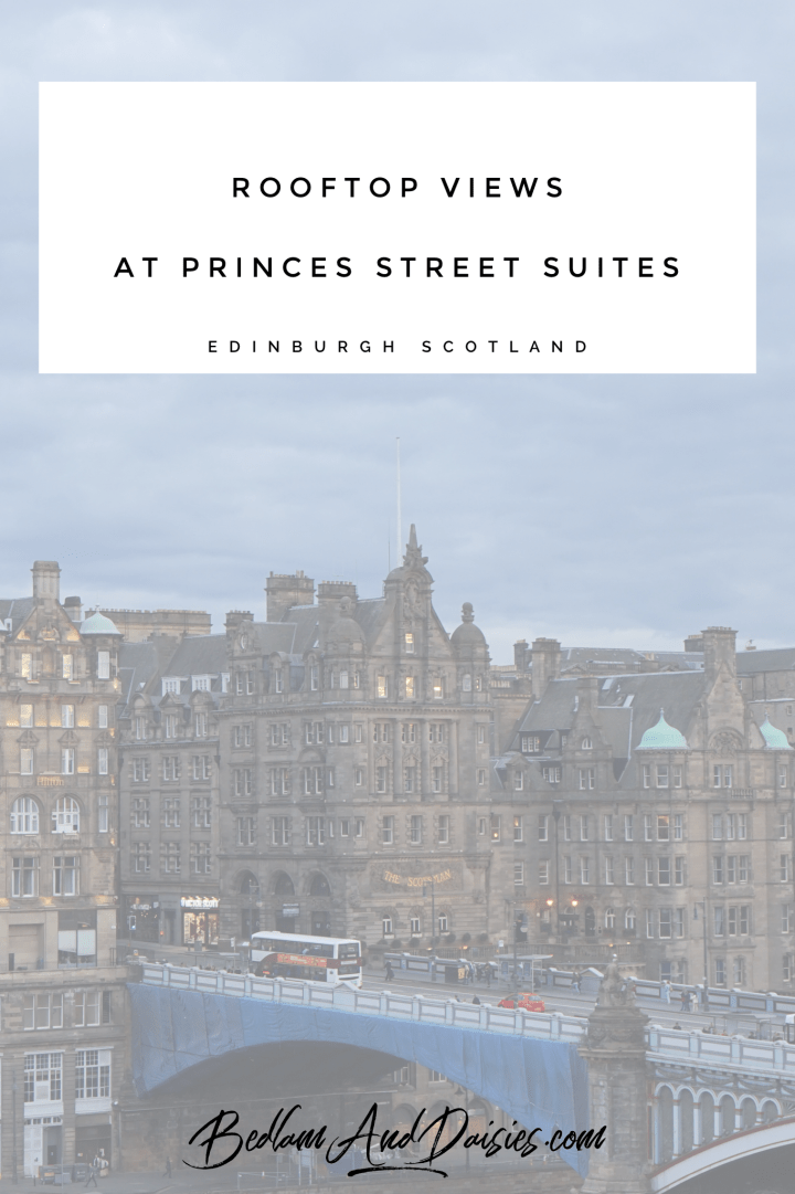 Rooftop Views at Princes Street Suites Edinburgh Scotland