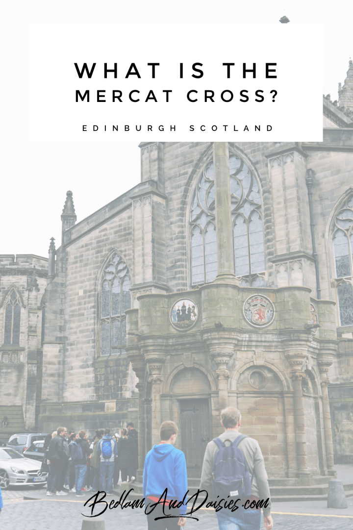 What is the Mercat Cross Edinburgh Scotland