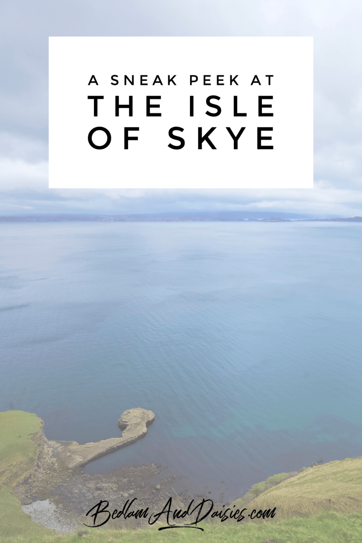 A Sneak Peek at the Isle of Skye