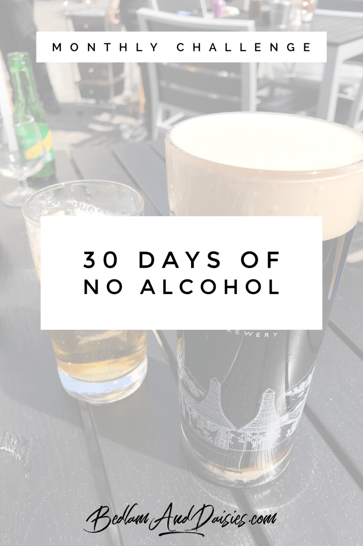 30 days of No Alcohol monthly challenge
