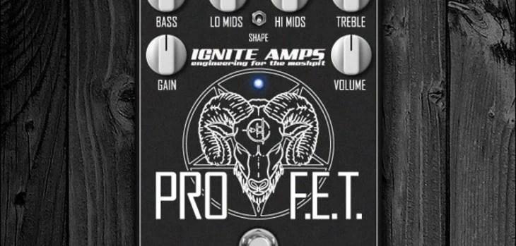 ProF.E.T. VST/AU Plugin By Ignite Amps (KVRDC18 Winner)